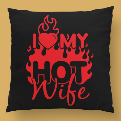almofada personalizada i love my hot wife