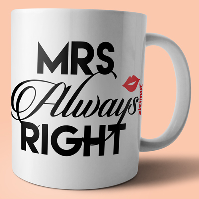 caneca mrs always right