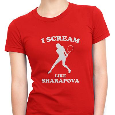 i scream like sharapova