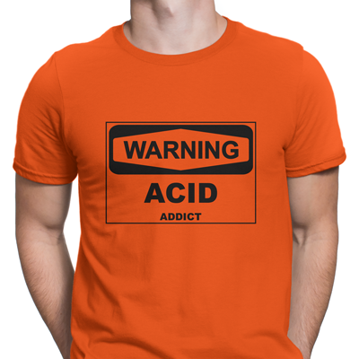 warning acid addict