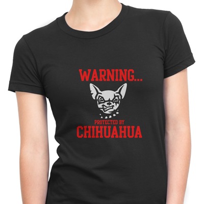 Warnig Protected By Chihuahua