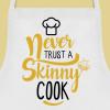 avental never trust a skinny cook2