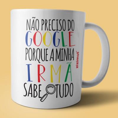 caneca google irmã